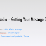 Social Media – Getting Your Message Out